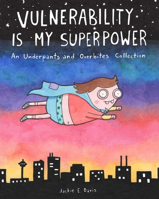 Cover for Vulnerability Is My Superpower