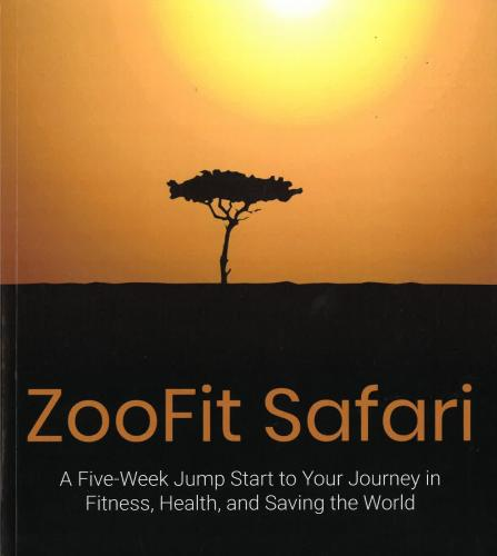 ZooFit Safari: A Five-Week Jump Start to Your Journey in Fitness, Health, and Saving the World Cover Image