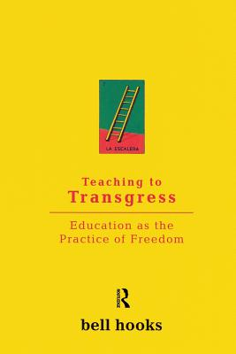 Teaching to Transgress: Education as the Practice of Freedom (Harvest in Translation) Cover Image