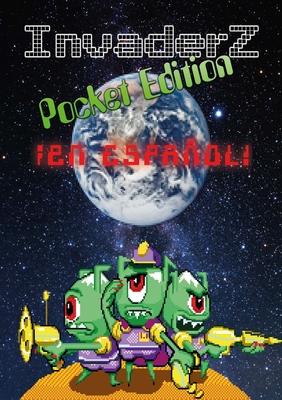Invaderz Pocket Edition ¡En español! Cover Image