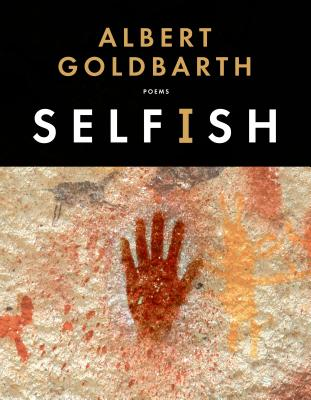 Selfish: Poems Cover Image