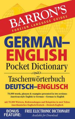 German-English Pocket Dictionary: 70,000 words, phrases & examples (Barron's Pocket Bilingual Dictionaries) Cover Image