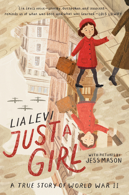 Just a Girl: A True Story of World War II Cover Image