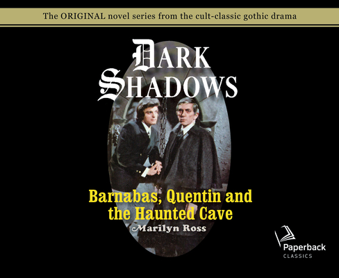 Barnabas, Quentin and the Haunted Cave (Library Edition) (Dark Shadows #21) Cover Image
