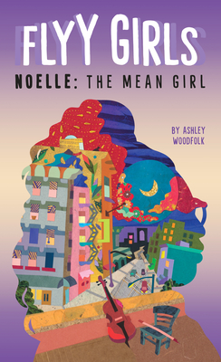 Noelle: The Mean Girl #3 (Flyy Girls #3) Cover Image