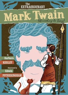 The Extraordinary Mark Twain (According to Susy) Cover