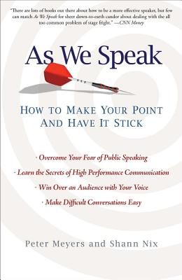 As We Speak: How to Make Your Point and Have It Stick Cover Image