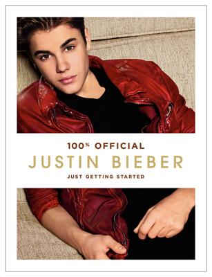 Justin Bieber: Just Getting Started Cover Image