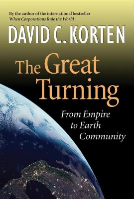 The Great Turning: From Empire to Earth Community Cover Image