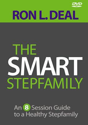 The Smart Stepfamily DVD: An 8-Session Guide to a Healthy Stepfamily Cover Image