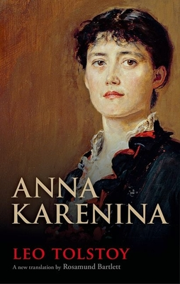 Anna Karenina (Oxford World's Classics Hardback Collection) Cover Image