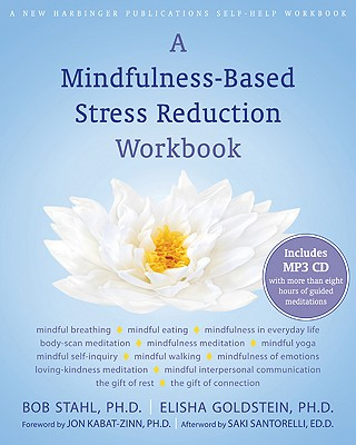 A Mindfulness-Based Stress Reduction Workbook [With CD (Audio)] Cover Image