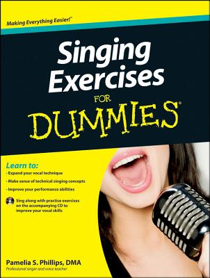 Singing Exercises for Dummies, with CD [With CDROM] Cover Image