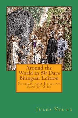 Around the World in 80 Days Bilingual Edition: French and English Side by Side Cover Image