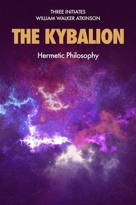 The Kybalion: Hermetic Philosophy Cover Image