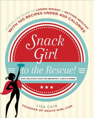 Snack Girl to the Rescue! Cover