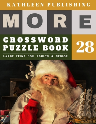 Crossword Puzzles Large Print: Crosswords for beginners - More Full Page Crosswords to Challenge Your Brain (Find a Word for Adults & Seniors) - sant Cover Image