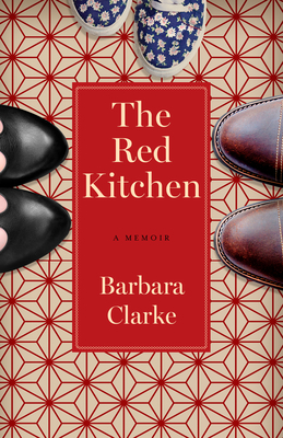 The Red Kitchen: A Memoir Cover Image