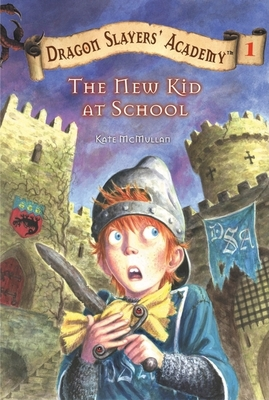 The New Kid at School #1 (Dragon Slayers' Academy #1) Cover Image