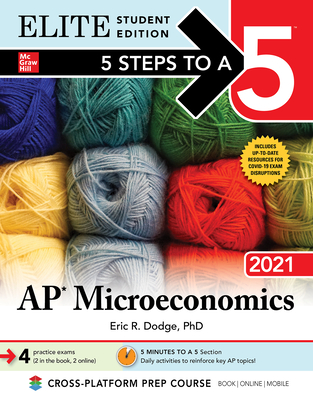 5 Steps to a 5: AP Microeconomics 2021 Elite Student Edition Cover Image