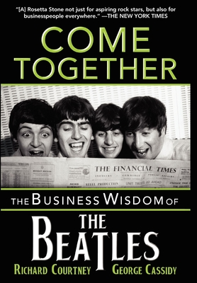 Come Together: The Business Wisdom of the Beatles Cover Image