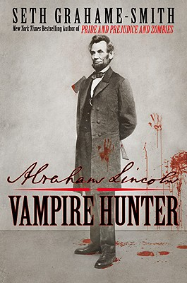 Abraham Lincoln, Vampire Hunter Cover Image