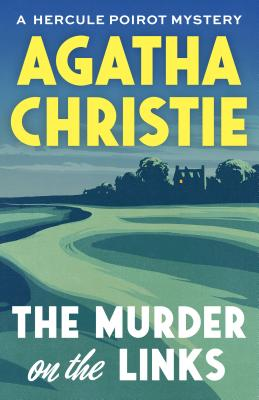 The Murder on the Links: A Hercule Poirot Mystery Cover Image