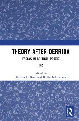 Theory after Derrida: Essays in Critical Praxis Cover Image