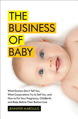 The Business of Baby Cover