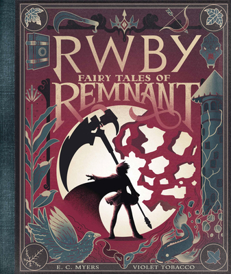 Fairy Tales of Remnant (RWBY) Cover Image