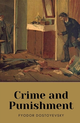 Crime and Punishment by Fyodor Dostoyevsky Cover Image