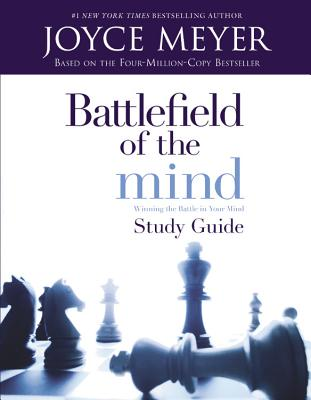 Battlefield of the Mind: Winning The Battle in Your Mind - Study Guide Cover Image