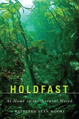 Holdfast: At Home in the Natural World Cover Image