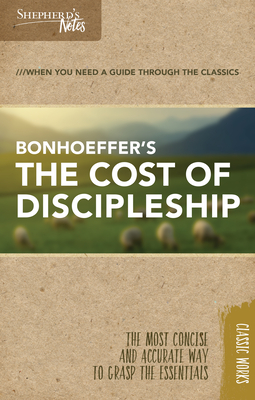 Shepherd's Notes: The Cost of Discipleship Cover Image