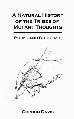 Cover for A Natural History of the Tribes of Mutant Thoughts