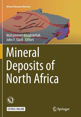 Mineral Deposits of North Africa (Mineral Resource Reviews) Cover Image