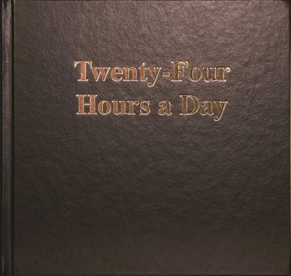 Twenty-Four Hours a Day Larger Print Cover Image