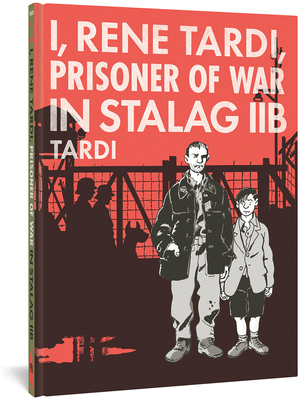 I, Rene Tardi, Prisoner of War in Stalag Iib Cover Image