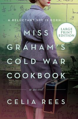 Miss Graham's Cold War Cookbook: A Novel Cover Image