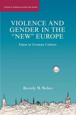 """Cover for Violence and Gender in the """"new"""" Europe"""