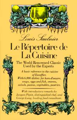 Le Repertoire de la Cuisine: The World Renowned Classic Used by the Experts Cover Image
