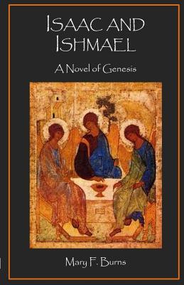 Isaac and Ishmael: A Novel of Genesis Cover Image