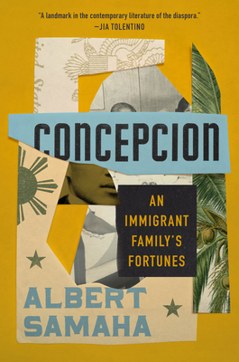 Concepcion: An Immigrant Family's Fortunes Cover Image