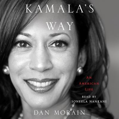 Kamala's Way: An American Life Cover Image