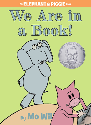 We Are in a Book! (An Elephant and Piggie Book) Cover Image