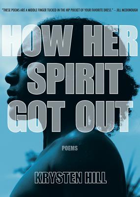 How Her Spirit Got Out
