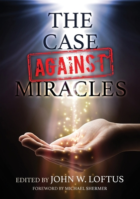 The Case Against Miracles Cover Image