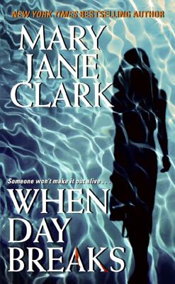 When Day Breaks (Key News Thrillers #10) Cover Image