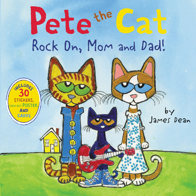 Pete The Cat Rock On, Mom and Dad! cover image