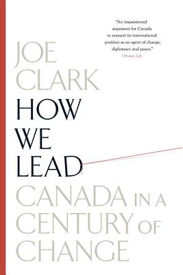 How We Lead: Canada in a Century of Change Cover Image
